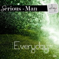 DQ004: Serious-Man - Everyday