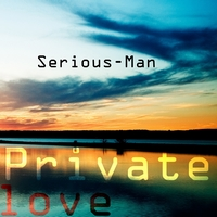 Serious-Man - Private love